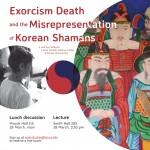 Exorcism, Death, and the Misrepresentation of Korean Shamans flyer